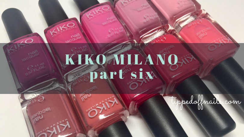 Kiko Milano Nail Lacquer swatches part 6