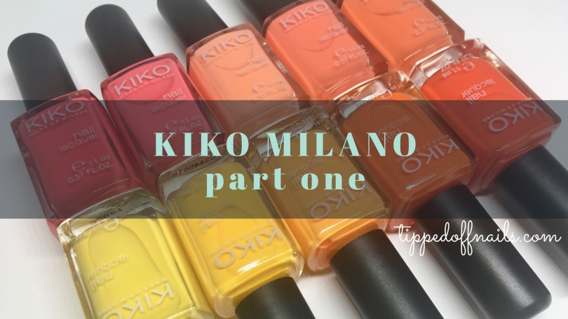 Kiko Milano Nail Lacquer Part One