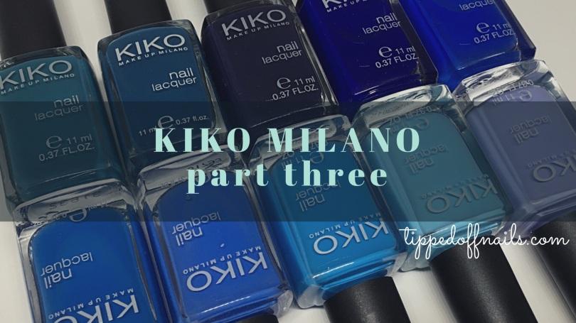 Kiko Milano Nail Lacquer Swatches