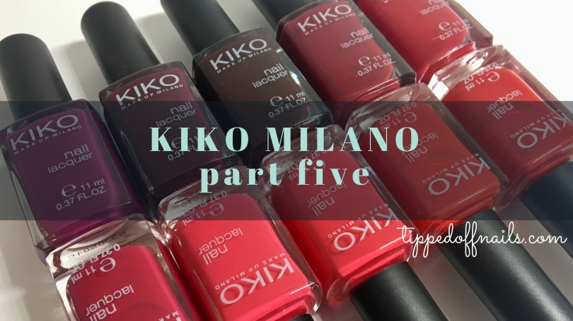 Kiko Milano Part five Swatches