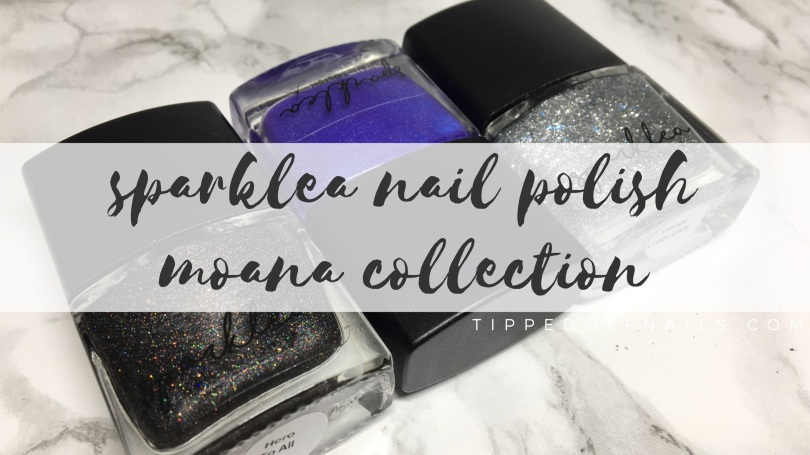 Sparklea Nail Polish Moana Collection Swatches (partial)