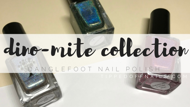 Danglefoot Nail Polish Dino-mite collection