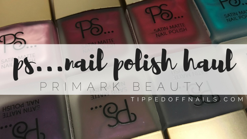 Primark PS Satin Matte Nail Polish