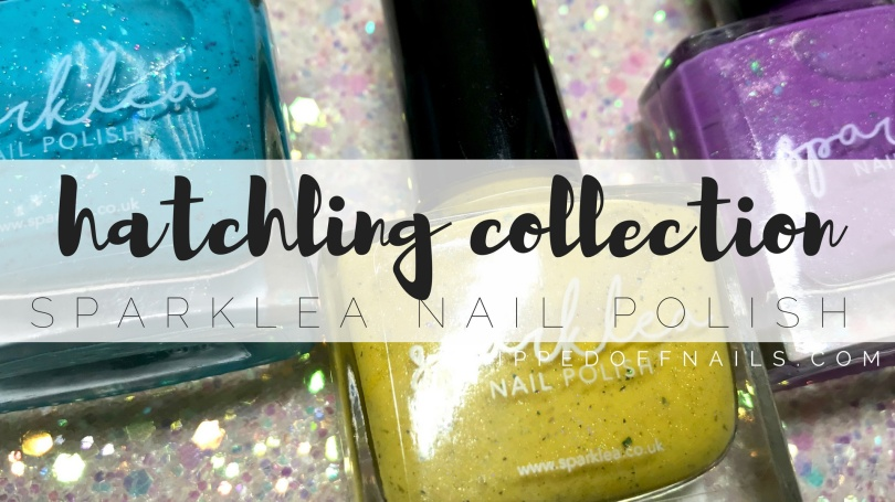 Sparklea Nail Polish Hatchling Collection swatches