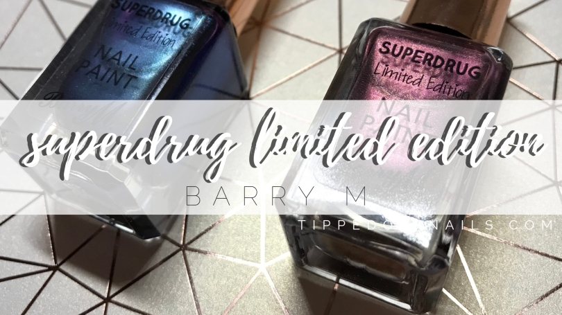 AW18 Superdrug Limited Edition Nail Paints